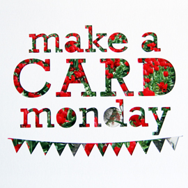 Make_A_Card_Monday