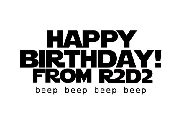Happy birthday from r2d2