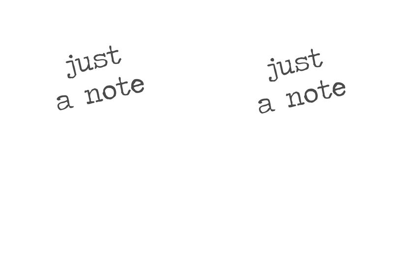 JUST A NOTE